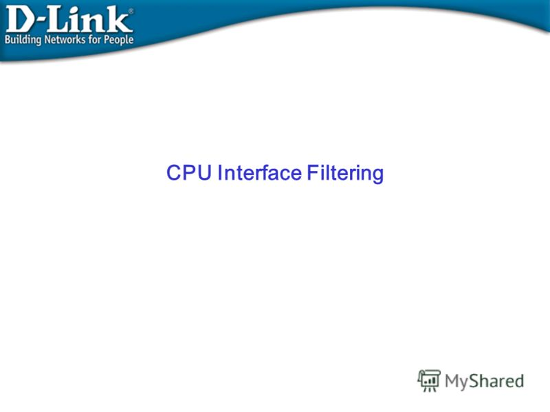 CPU Interface Filtering