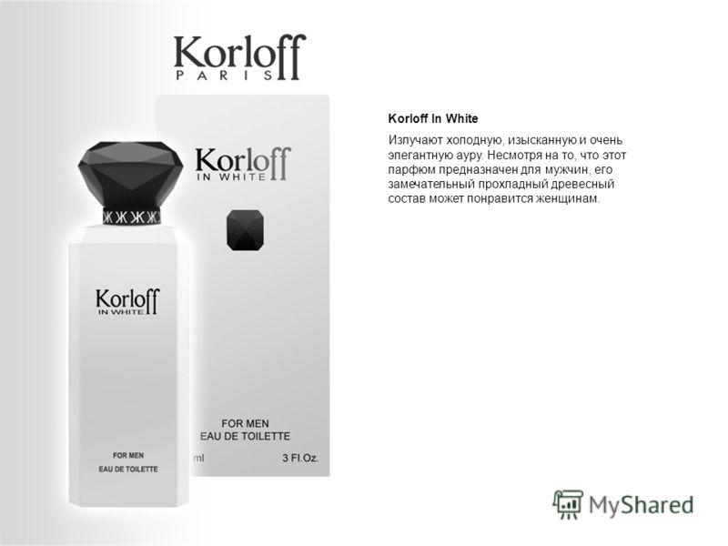 Korloff In White Излучают холодную, изысканную и очень элегантную ауру. Несмотря на то, что этот парфюм предназначен для мужчин, его замечательный прохладный древесный состав может понравится женщинам.