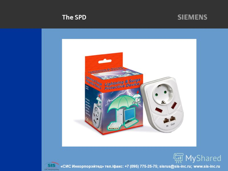 The SPD «СИС Инкорпорэйтед» тел./факс: +7 (095) 775-25-75; sisrus@sis-inc.ru; www.sis-inc.ru