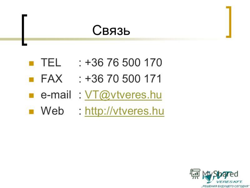 Certificates Russian an Ukrainien Certificates: Gosstandart (GOST), Gossgortechnadzor VT VERES KFT +36 76 500 170