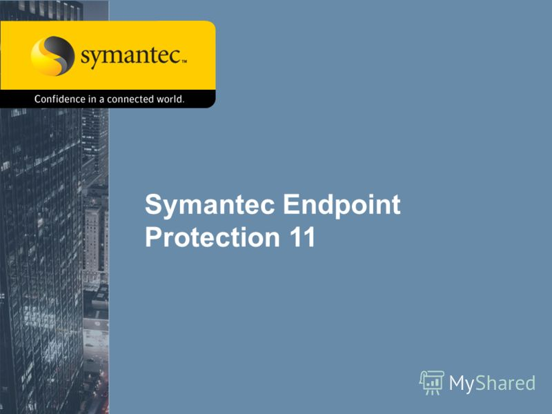1 Symantec Endpoint Protection 11