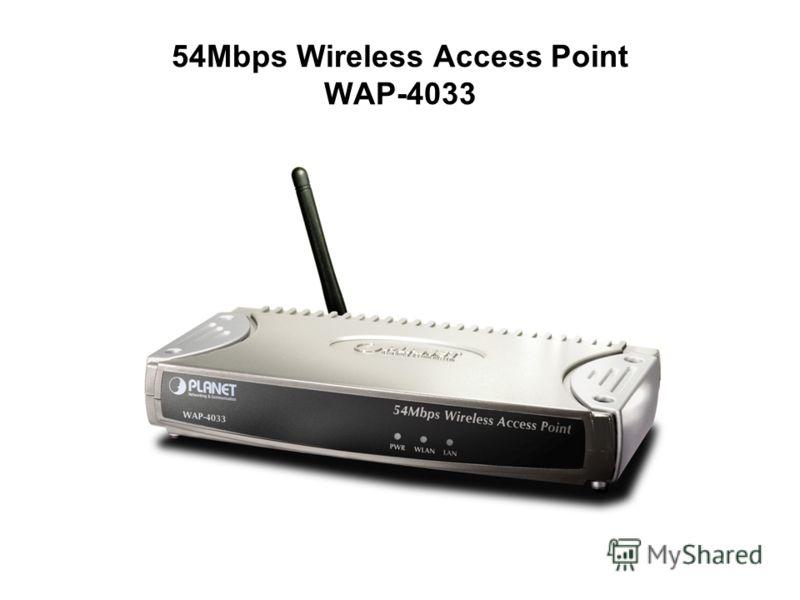 54Mbps Wireless Access Point WAP-4033