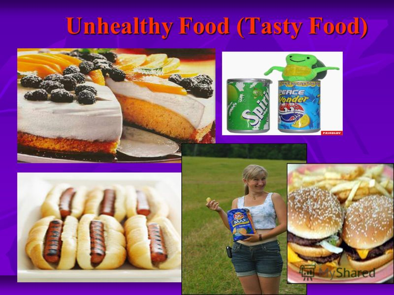 Unhealthy Food (Tasty Food)