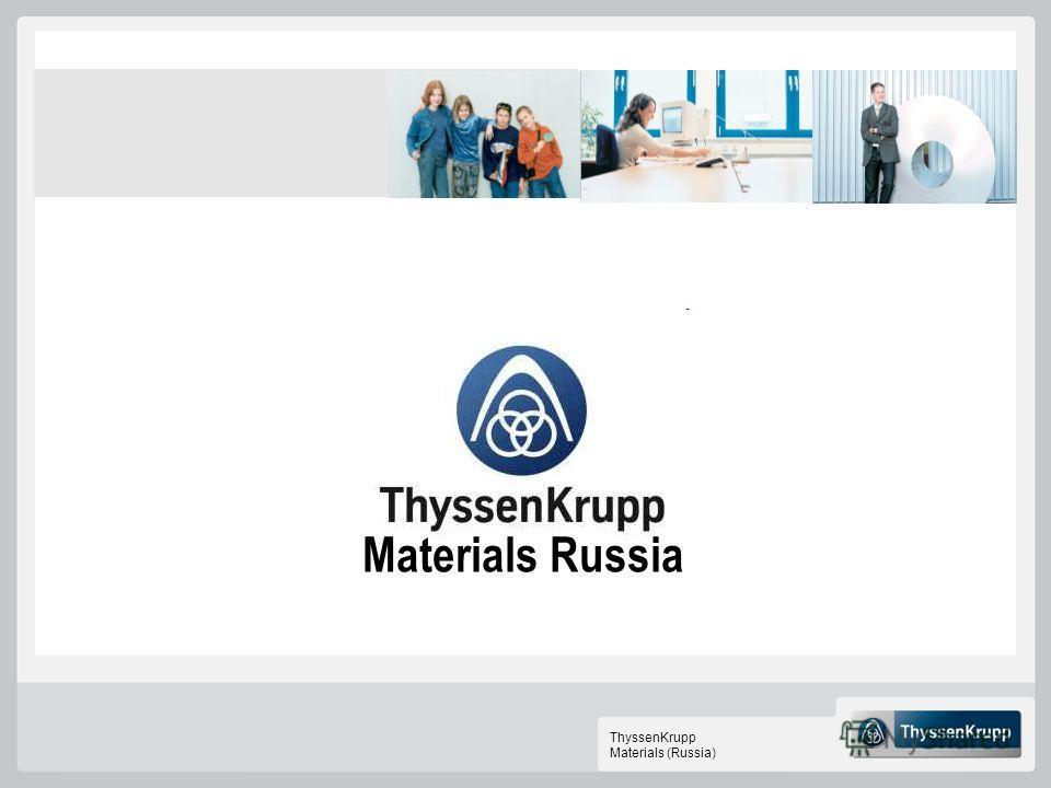 ThyssenKrupp Materials (Russia) Materials Russia