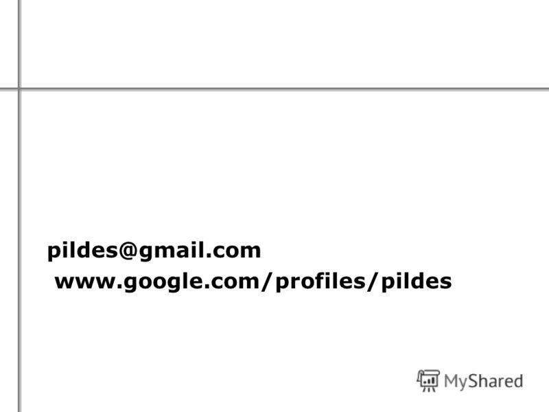 pildes@gmail.com www.google.com/profiles/pildes