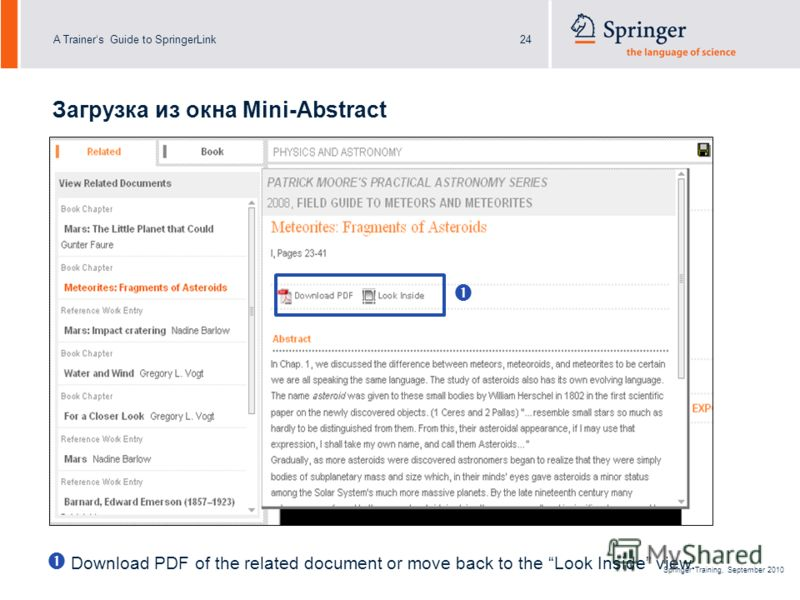 A Trainers Guide to SpringerLink24 Springer Training, September 2010 Download PDF of the related document or move back to the Look Inside view. Загрузка из окна Mini-Abstract