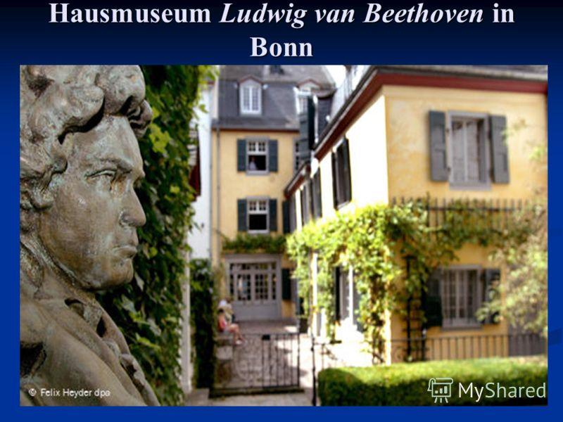 Hausmuseum Ludwig van Beethoven inBonn