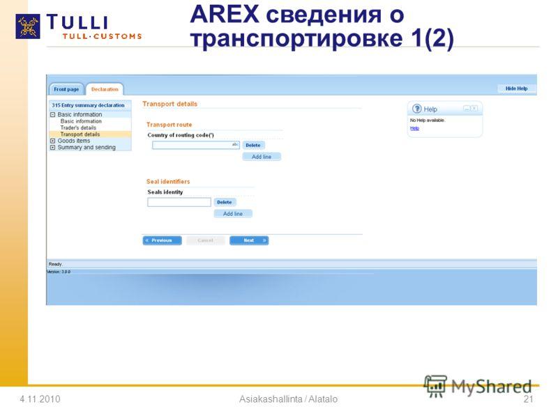 4.11.2010Asiakashallinta / Alatalo21 AREX сведения о транспортировке 1(2)