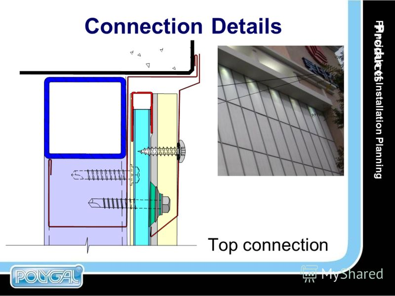 Connection Details Top connection Principals of Installation Planning