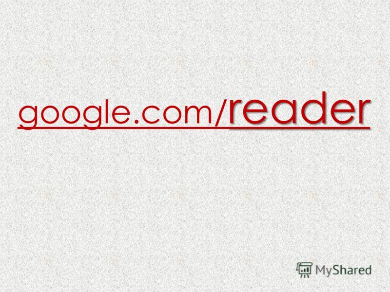 reader google.com/ reader