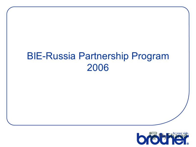 BIE-Russia Partnership Program 2006