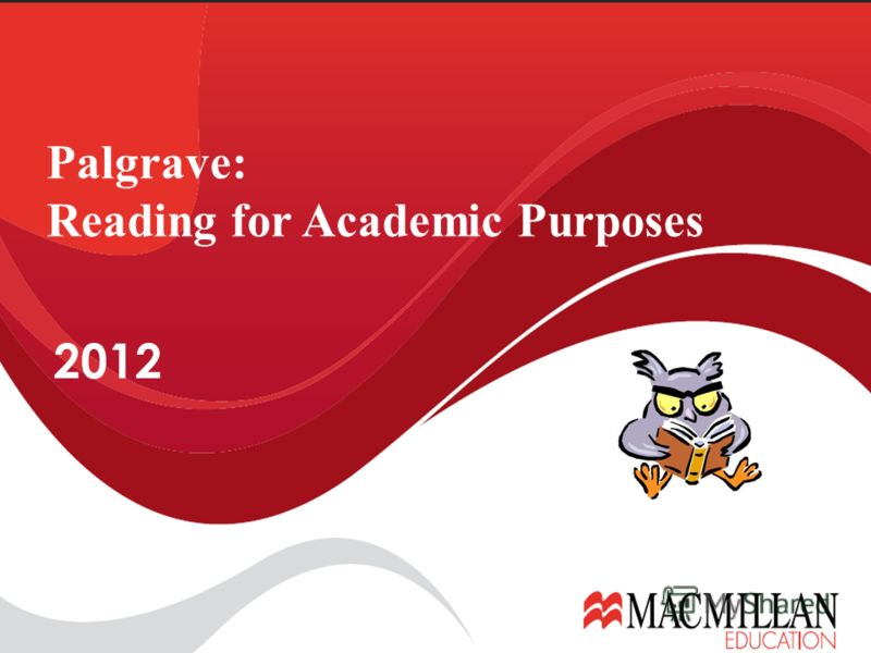2012 Palgrave: Reading for Academic Purposes