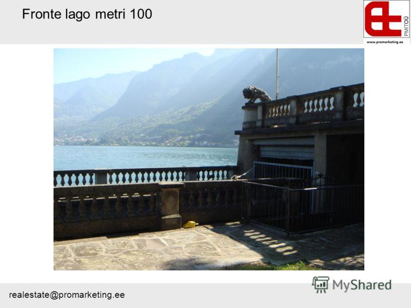 Fronte lago metri 100 realestate@promarketing.ee