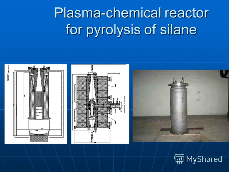 Plasma-chemical reactor for pyrolysis of silane