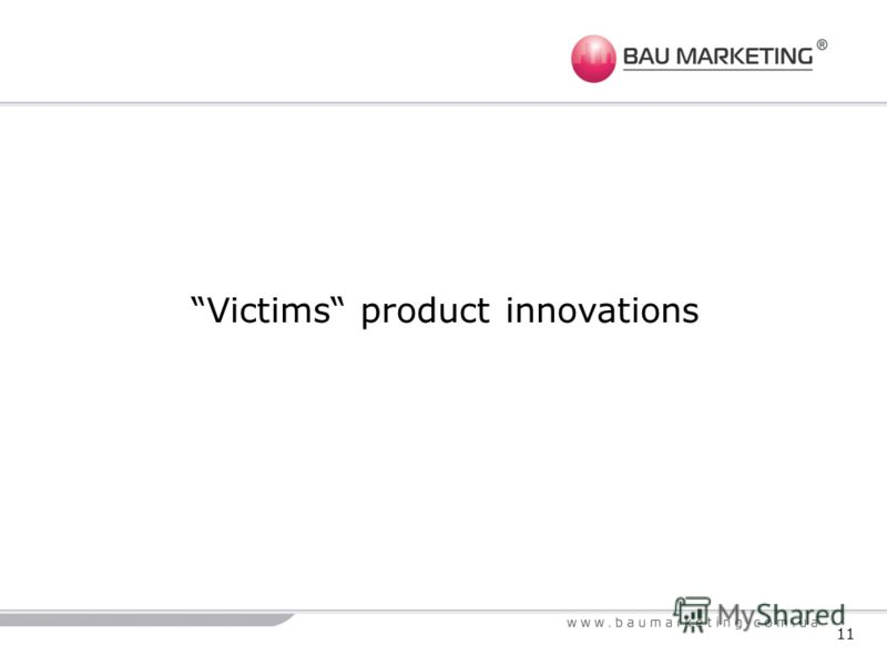 11 Victims product innovations