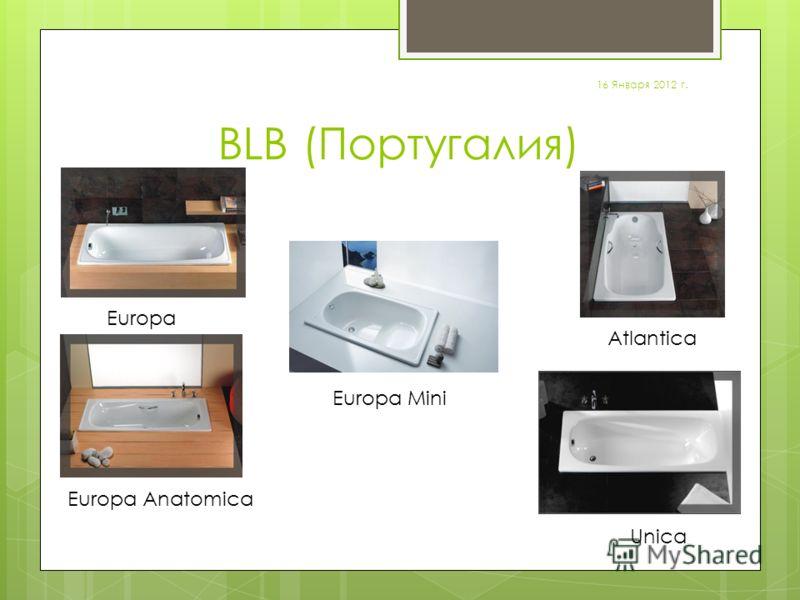 BLB (Португалия) Europa Atlantica Europa Anatomica Unica 16 Января 2012 г. Europa Mini
