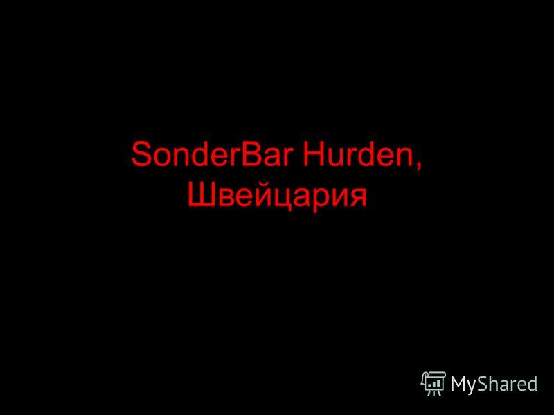 SonderBar Hurden, Швейцария