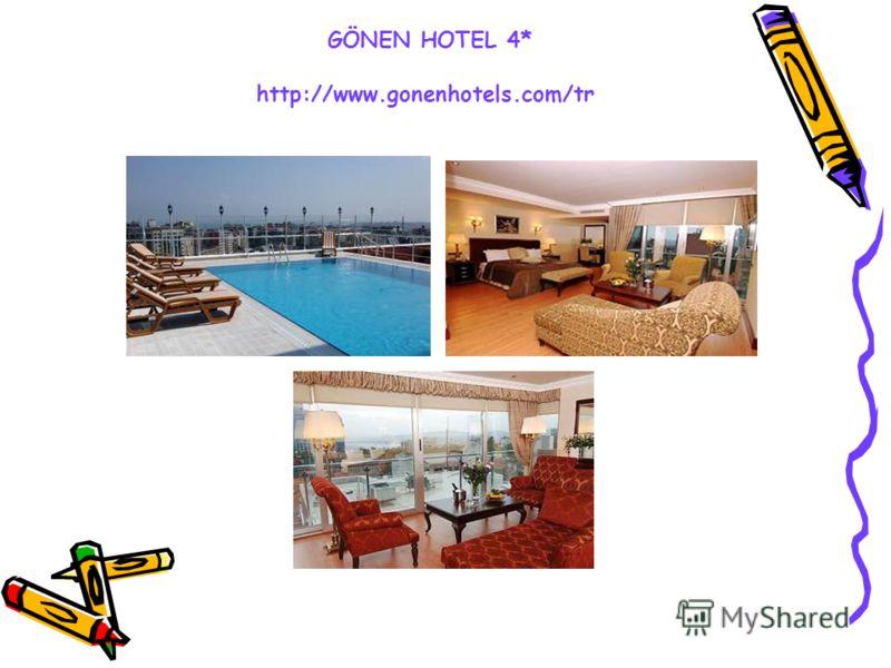 GÖNEN HOTEL 4* http://www.gonenhotels.com/tr
