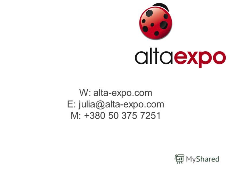 W: alta-expo.com E: julia@alta-expo.com M: +380 50 375 7251