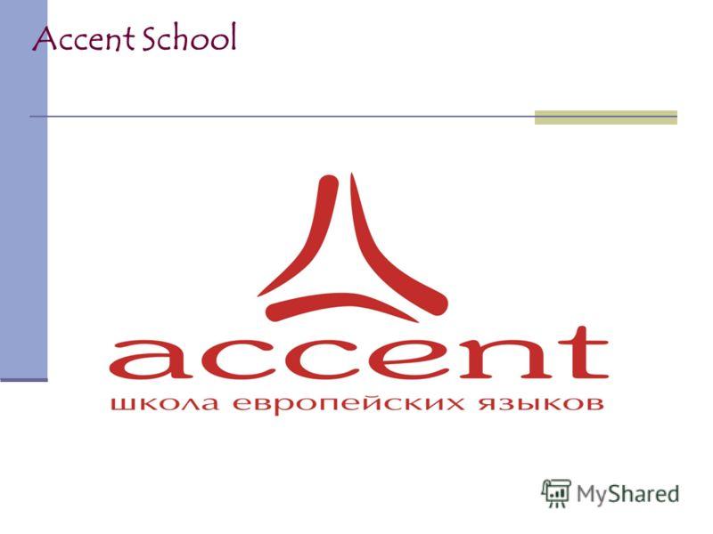 Accent School