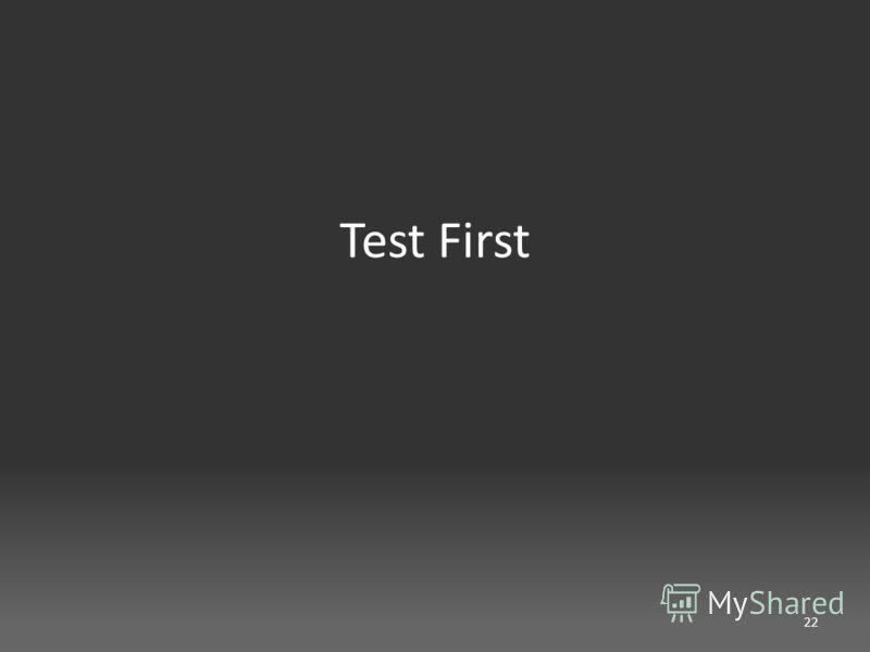 Test First 22