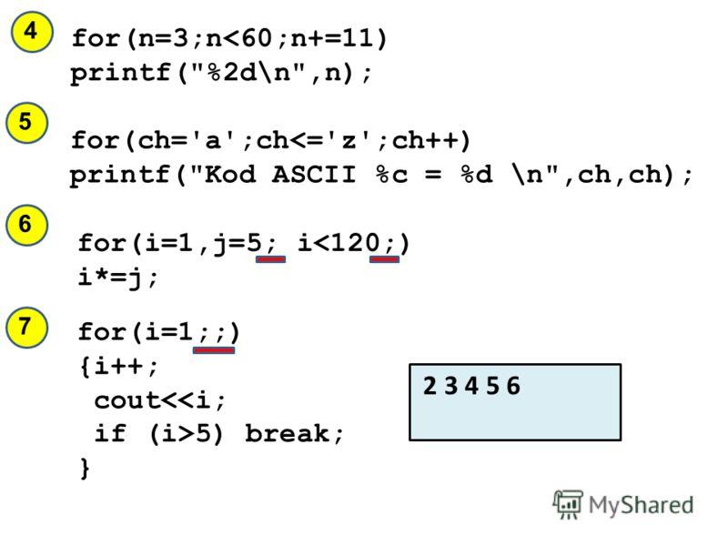 for(i=1,j=5; i
