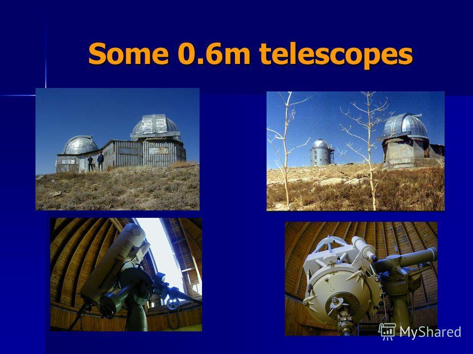 Some 0.6m telescopes