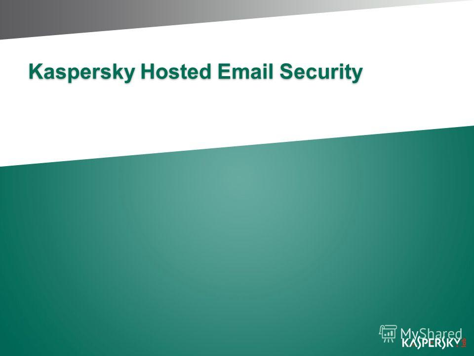 Kaspersky Hosted Email Security