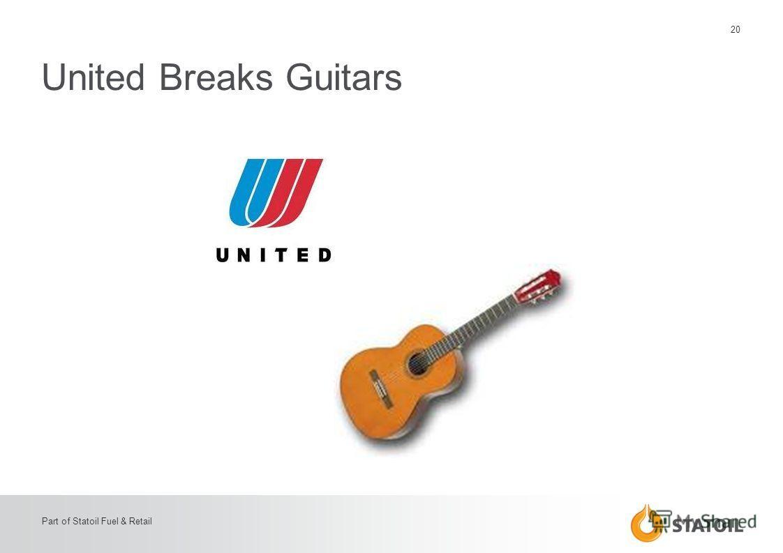 20 Part of Statoil Fuel & Retail United Breaks Guitars