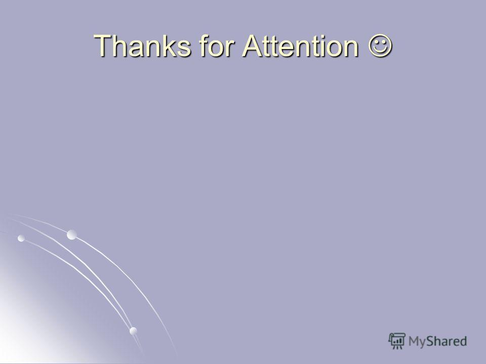 Thanks for Attention Thanks for Attention