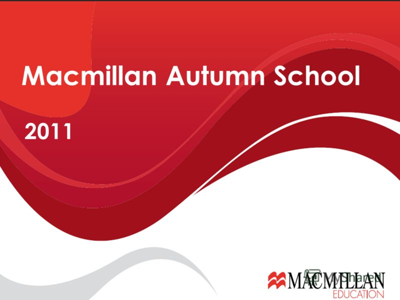 2011 Macmillan Autumn School
