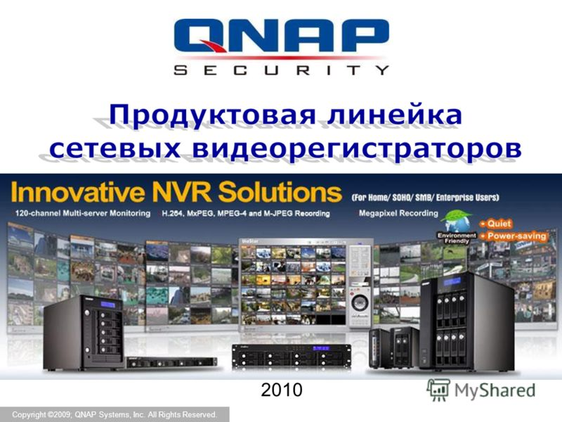 2010 Copyright ©2009; QNAP Systems, Inc. All Rights Reserved.