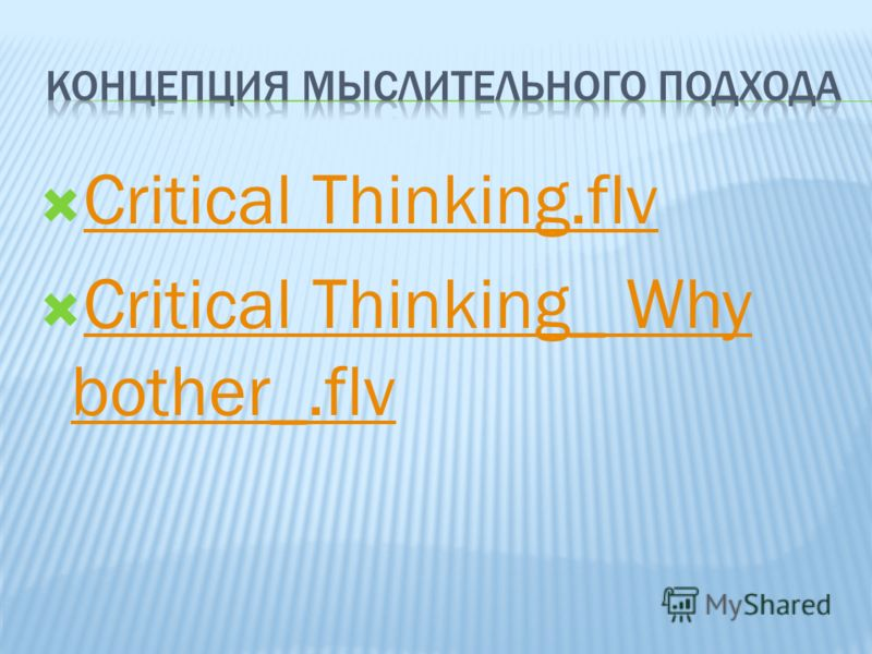 Critical Thinking.flv Critical Thinking_ Why bother_.flv Critical Thinking_ Why bother_.flv