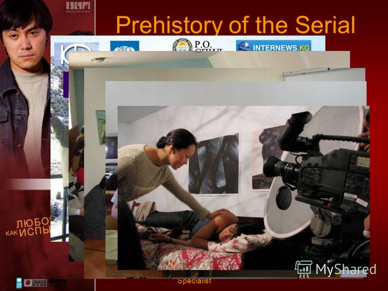 13-15 November 2008 - Issyk-Kul Michael Unland, Communication Specialist Prehistory of the Serial