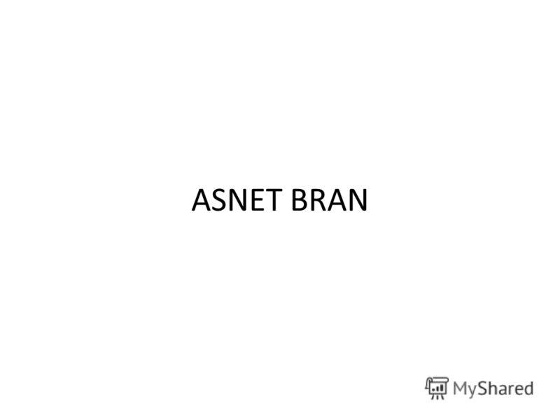 ASNET BRAN