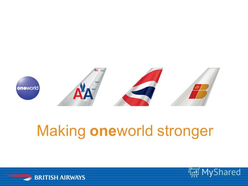 Making oneworld stronger
