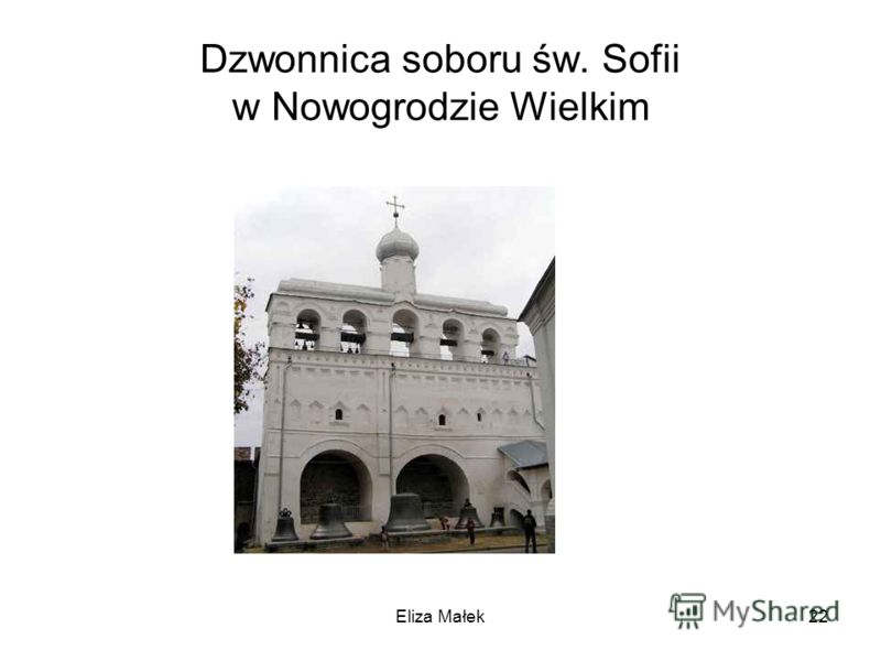 Dzwonnica soboru św. Sofii w Nowogrodzie Wielkim Eliza Małek22