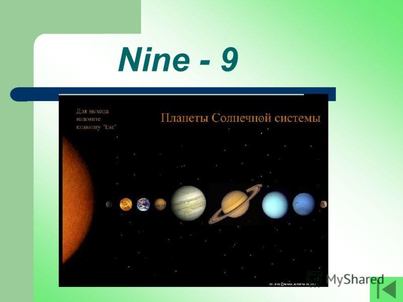Nine - 9