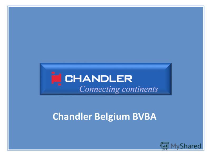 Chandler Belgium BVBA