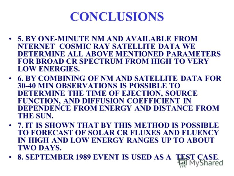 CONCLUSIONS 1. BY ONE-MINUTE NEUTRON MONITOR DATA WE DETERMINE AUTOMATICALLY THE BEGINNING OF BIG SOLAR CR INCREASINGS AND GIVE IN INTERNET THE ALARM IN REAL TIME. 2. WE SHOW THAT THE PROBABILITY OF FALSE AND MISSED ALERTS ARE NEGLIGIBLE. 3. BY THE M