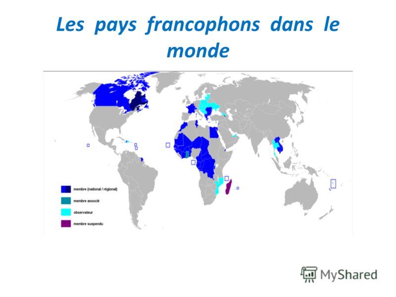 Les pays francophons dans le monde