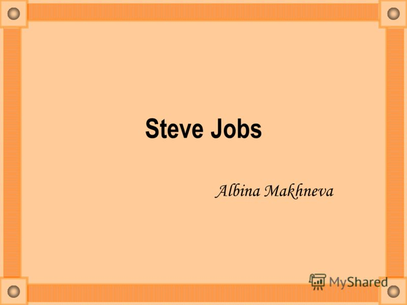 Steve Jobs Albina Makhneva