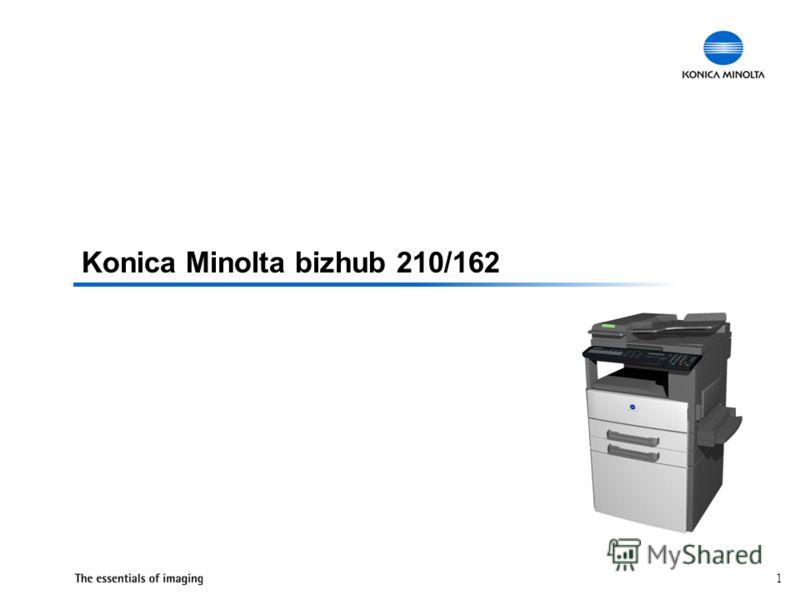1 Konica Minolta bizhub 210/162