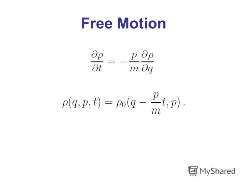 Free Motion
