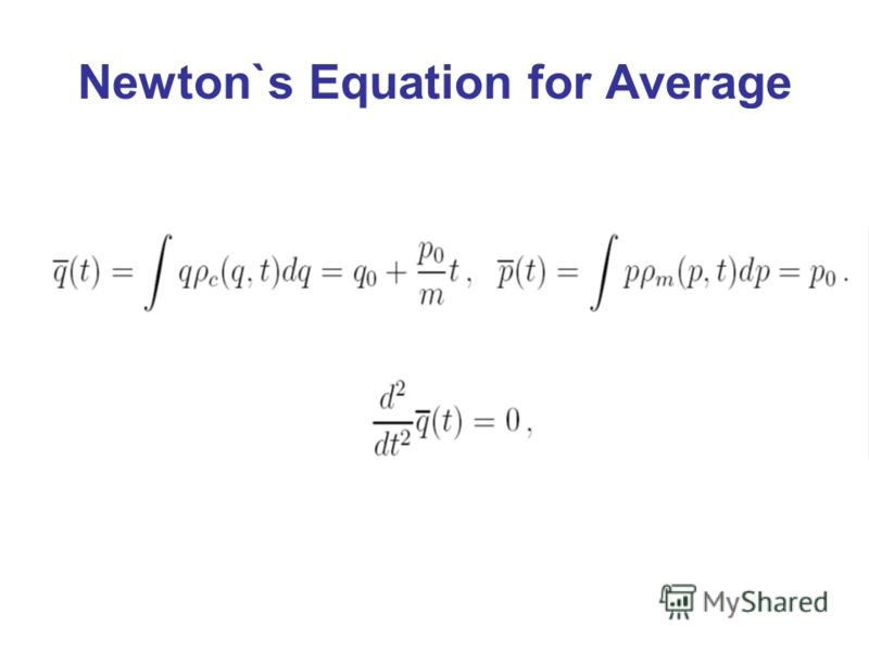 Newton`s Equation for Average