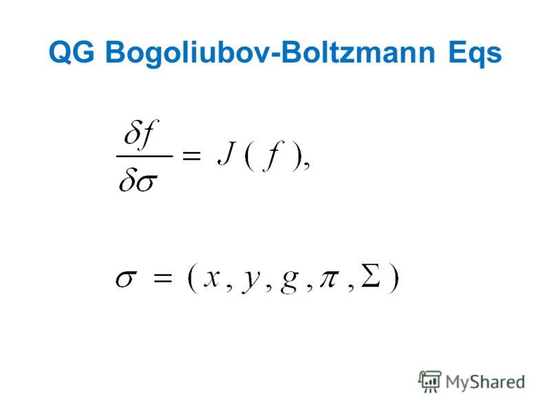 QG Bogoliubov-Boltzmann Eqs