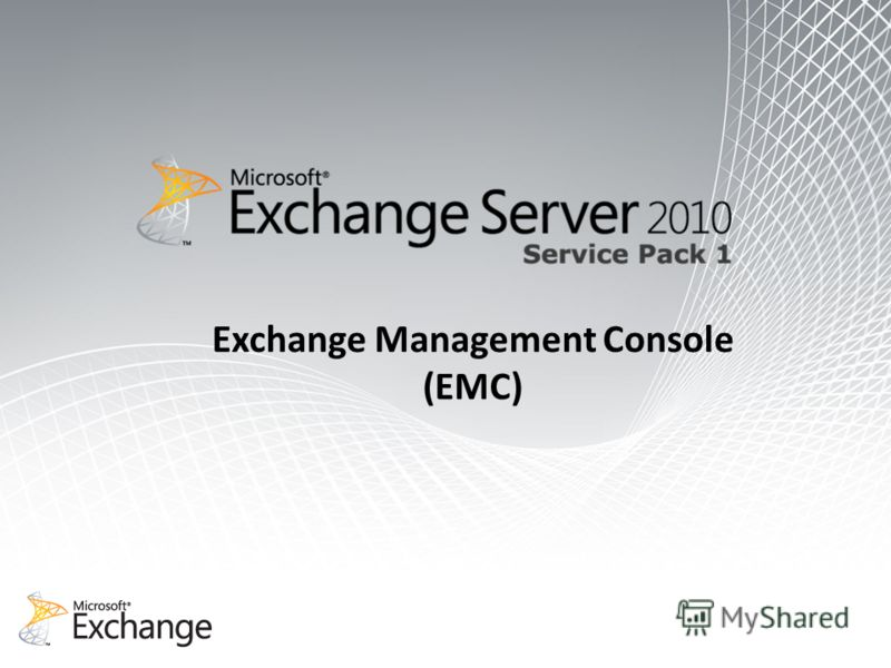 Exchange Management Console (EMC)