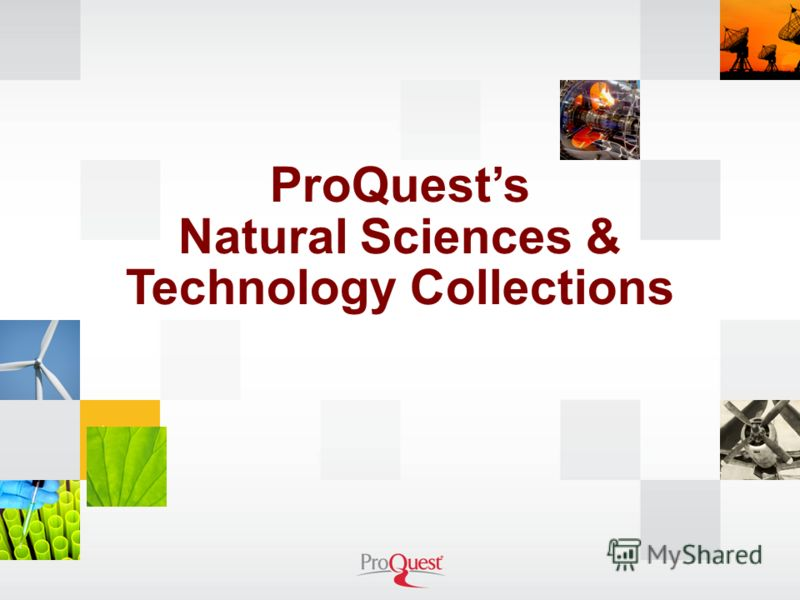 ProQuests Natural Sciences & Technology Collections