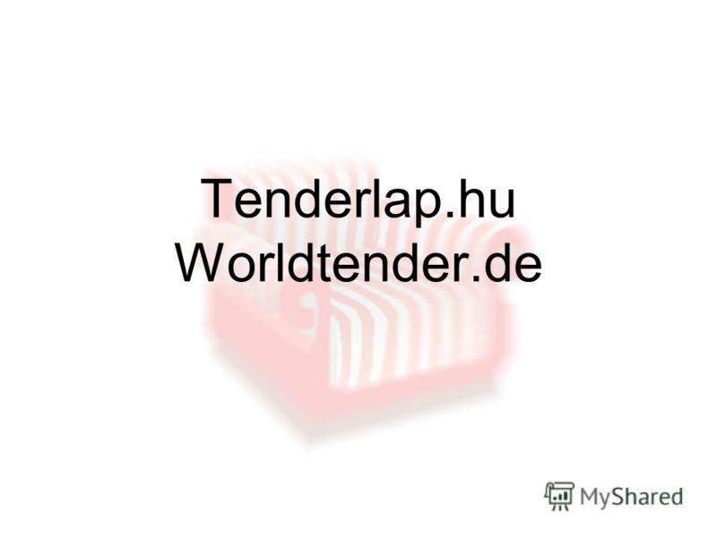Tenderlap.hu Worldtender.de