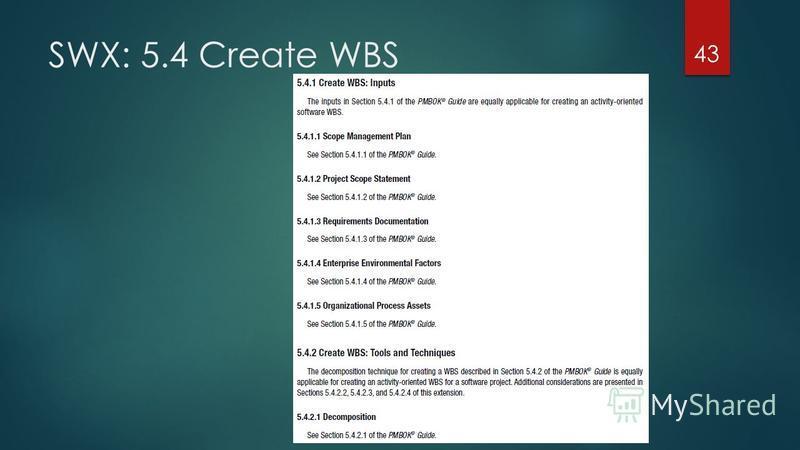 SWX: 5.4 Create WBS 43